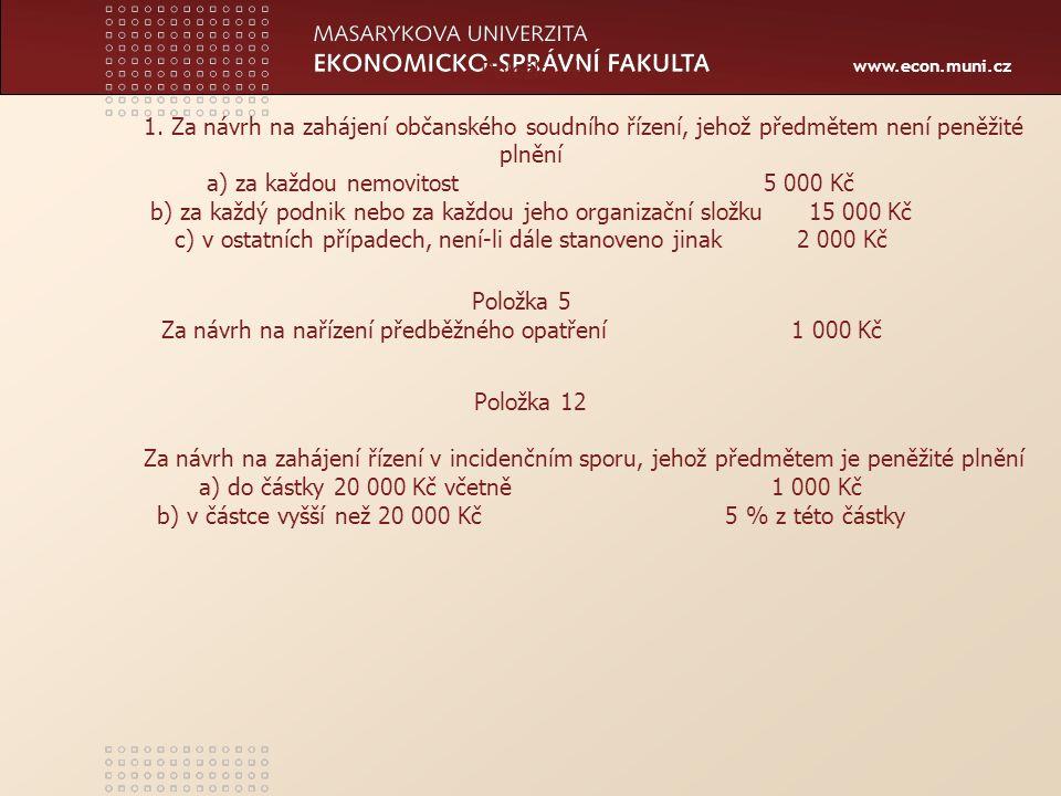 www.econ.muni.cz Položka 13 1.