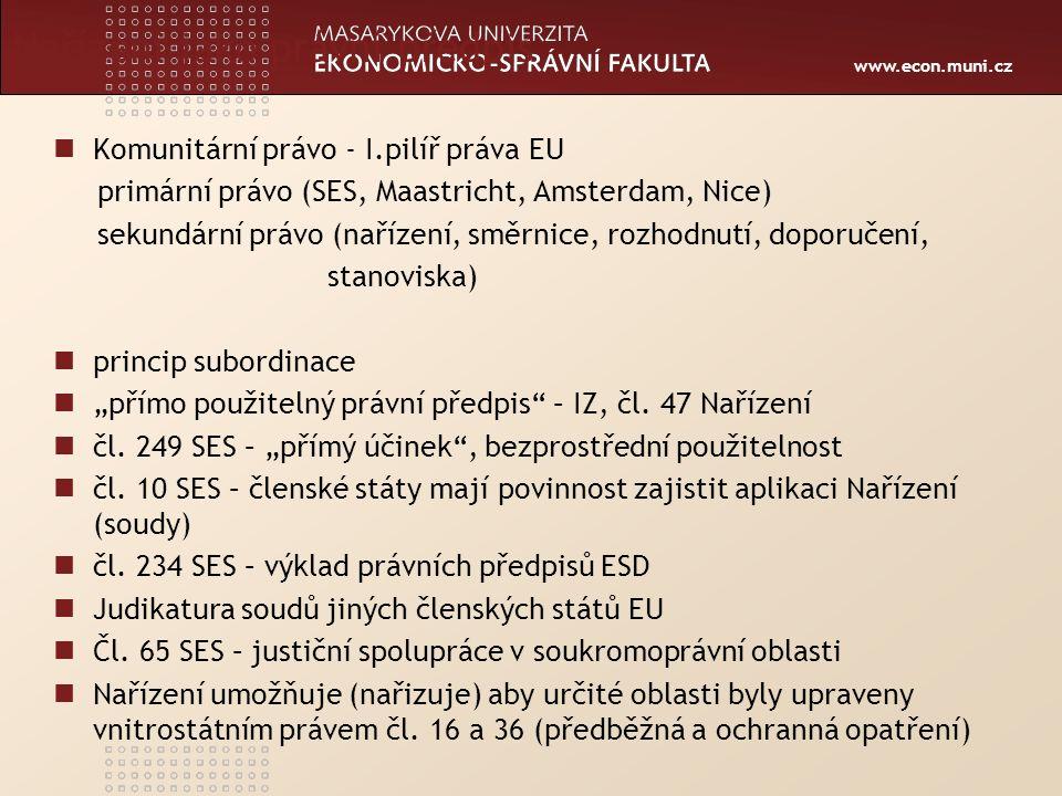 www.econ.muni.cz Právní normy na úrovni zákona I.Zákon č.