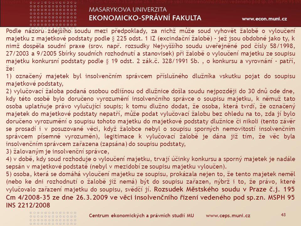 Centrum ekonomických a právních studií MU www.ceps.muni.cz Vypořádání SJM § 159 odst.