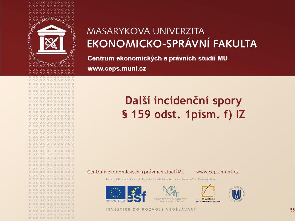 www.econ.muni.cz Centrum ekonomických a právních studií MU www.ceps.muni.cz 56 § 178 Bude-li po přezkoumání postupem podle tohoto zákona přihlášená pohledávka zjištěna tak, že skutečná výše přihlášené pohledávky činí méně než 50 % přihlášené částky, k přihlášené pohledávce se nepřihlíží ani v rozsahu, ve kterém byla zjištěna.