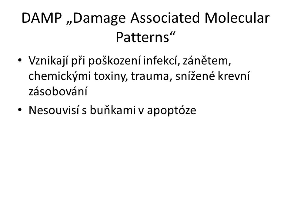 PAMPs and DAMPs © Elsevier 2012.
