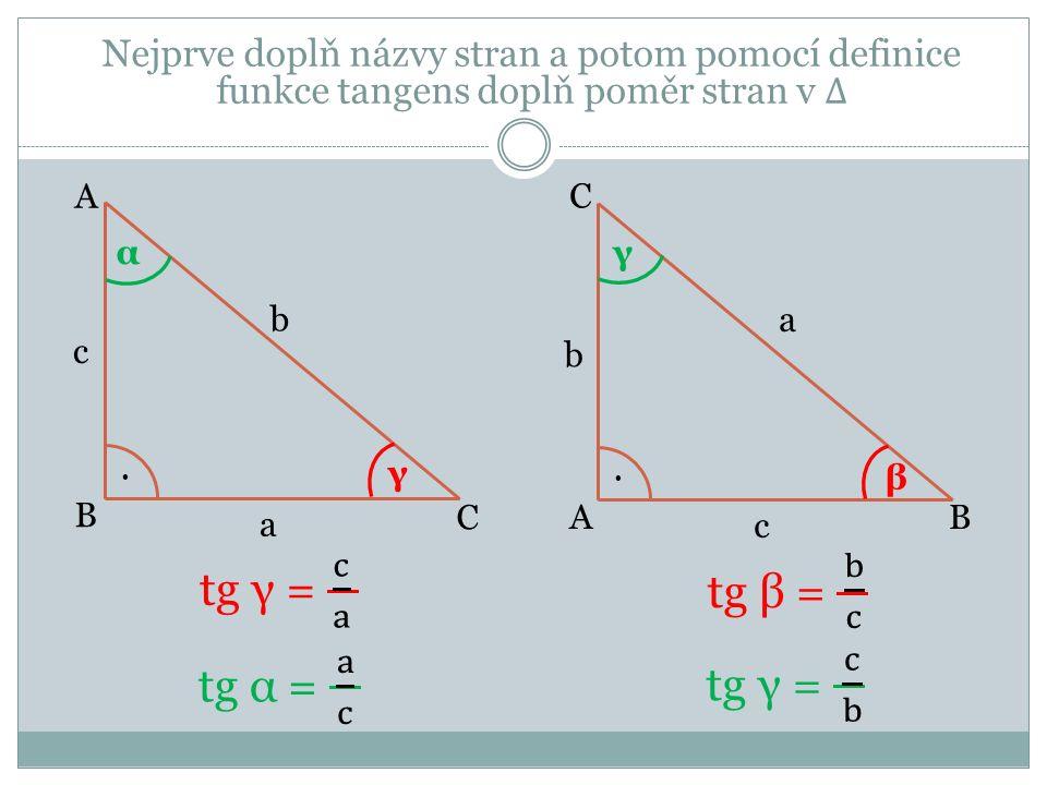Určení hodnot funkce tangens pomocí tabulek Postup je stejný jako u funkce sinus a kosinus: a)tg 40° - najdeme řádek, ve kterém je uvedeno 40° - v tomto řádku najdeme číslo ve sloupci 0´ - zapíšeme : tg 40° = 0,8391 b) tg 80°20´ - najdeme řádek, ve kterém je uvedeno 80° - v tomto řádku najdeme číslo ve sloupci 20´ - zapíšeme: tg 80°20´= 5,8708