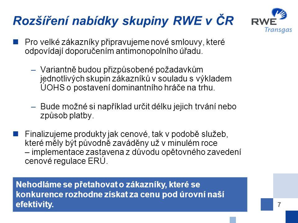 8 Domácnosti – rozšíření nabídky skupiny RWE v ČR Pro zákazníky z řad domácností plánujeme zavést tzv.