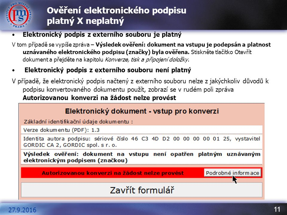 12 Evidence provedených konverzí Povinnost dle § 26 zákona č.