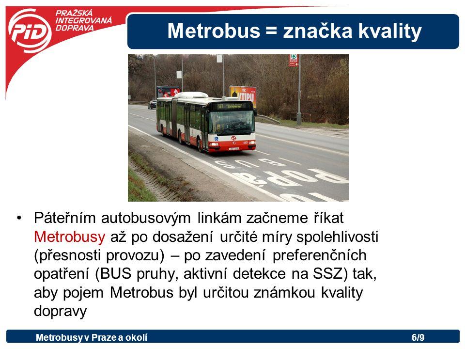 Kde vyjedou první pražské metrobusy.