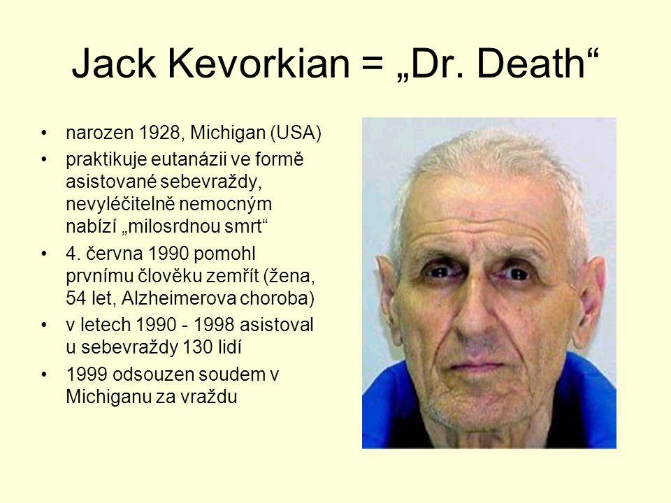 """Jack Kevorkian = """"Dr.Death Jack Kevorkian, M.D."""