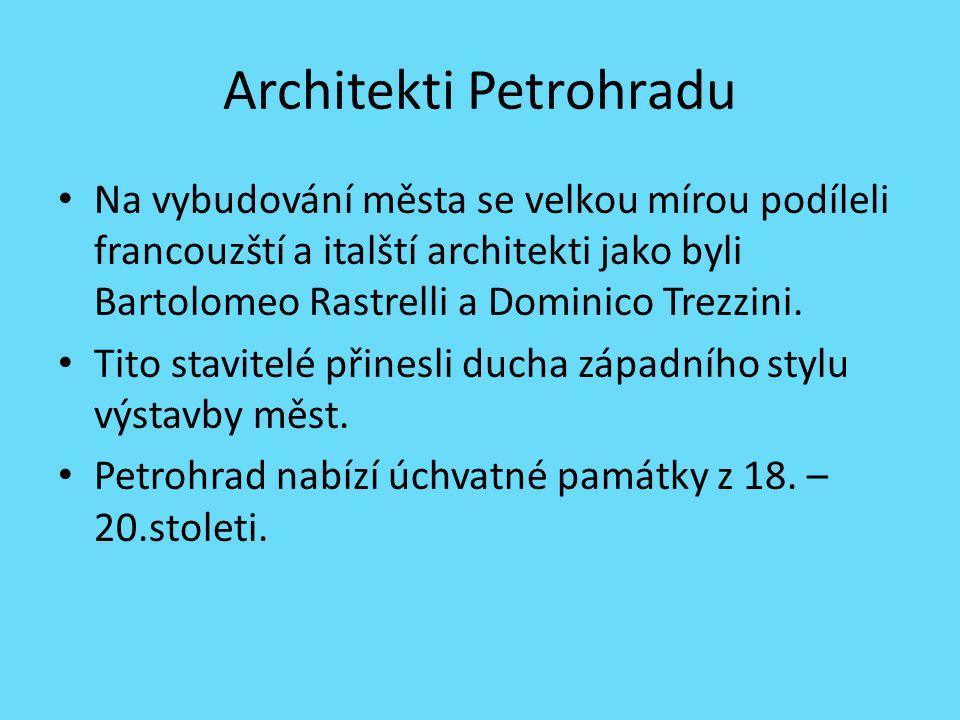 Зимний дворец Nejskvostnější stavba Petrohradu, byl postaven v letech 1754 – 1762 na pokyn Alžběty.