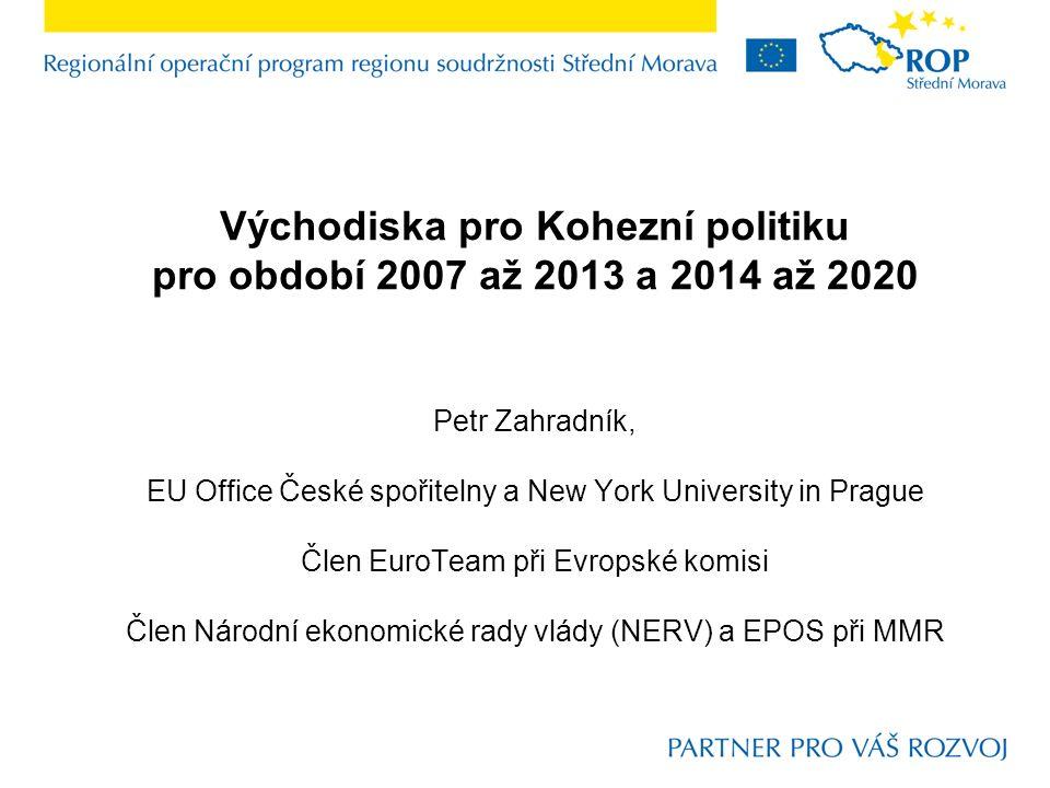 Úvod a struktura Identifikace hlavních parametrů diskuse o budoucí Kohezní politice EU Kolik .