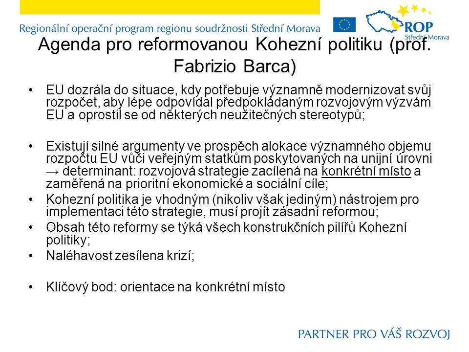 Agenda pro reformovanou Kohezní politiku (prof.
