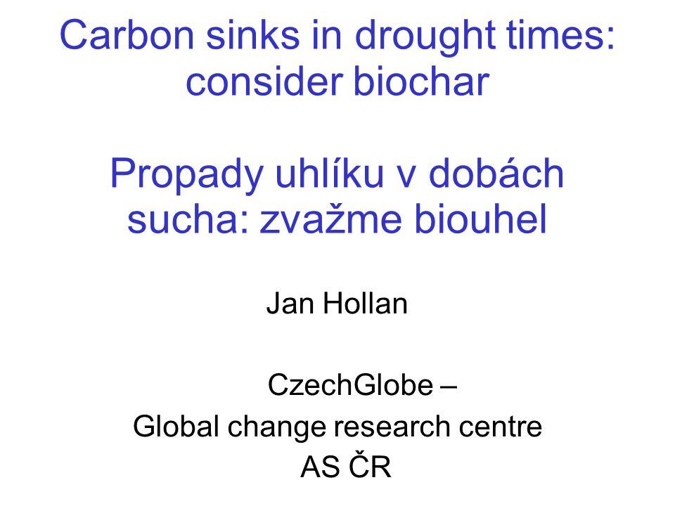 Global climate disruption Globální klimatický rozvrat - the proper name of what is happening - pravé označení toho, co se děje