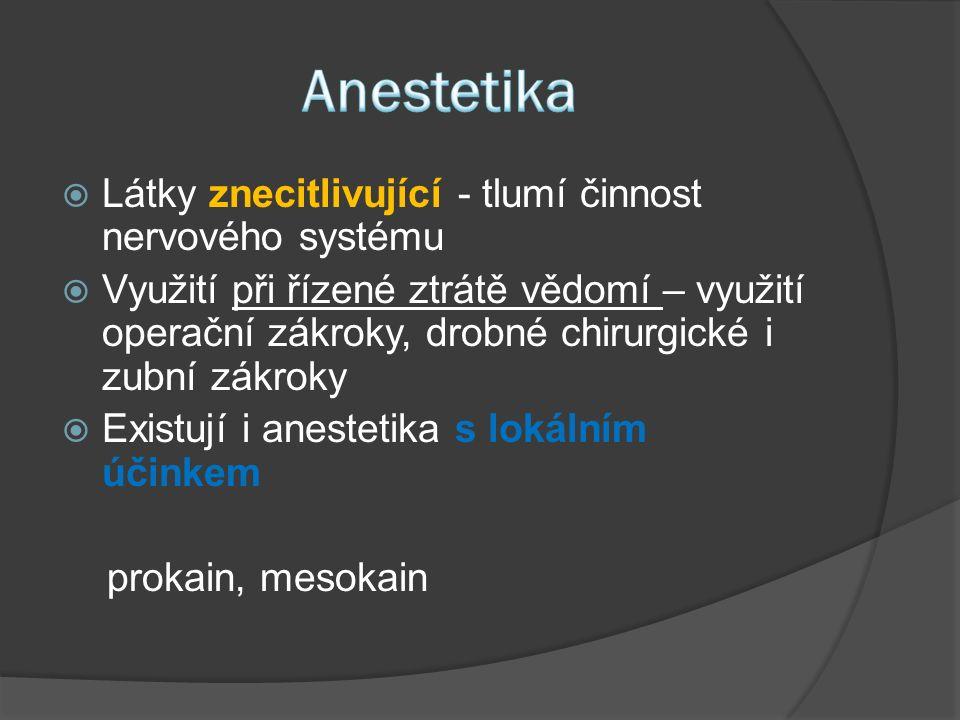  Léčiva zmírňující bolest  Tato léčiva nezpůsobují ztrátu vědomí  Nejznámější = kyselina acetylsalicylová (složka Acylpyrinu)  U silných bolestí se využívá morfin  Složkou analgetik bývá i kodein