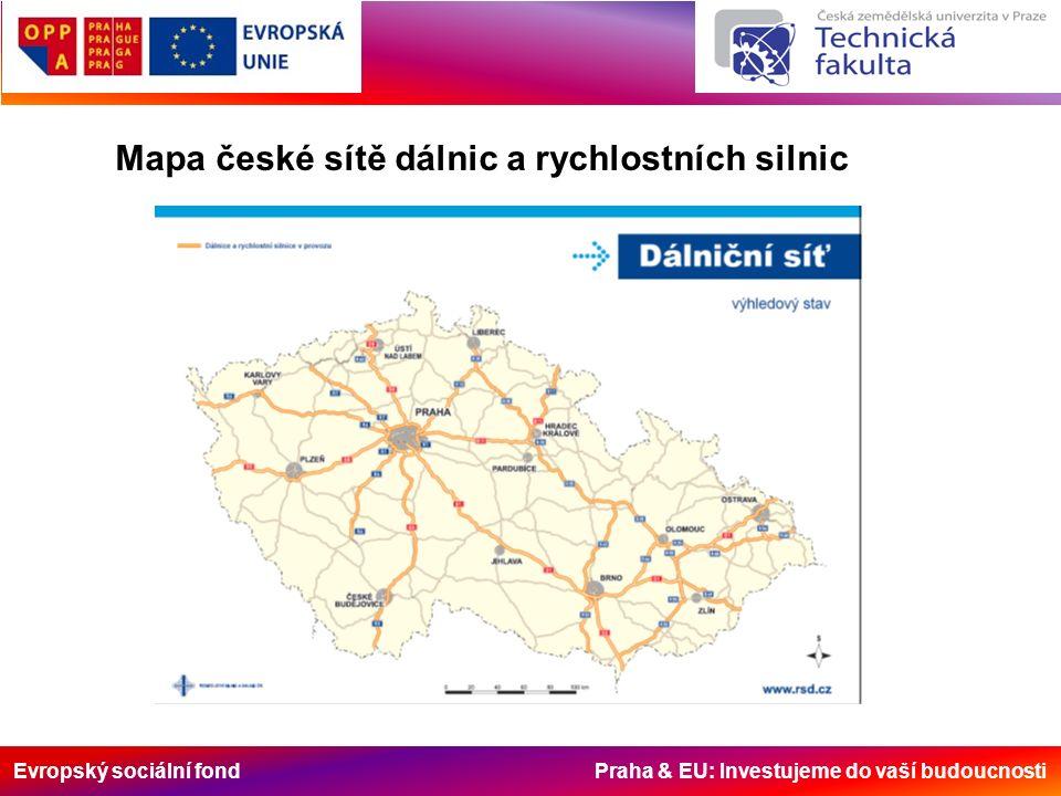 Evropský sociální fond Praha & EU: Investujeme do vaší budoucnosti Stav d á lničn í s í tě k 11.