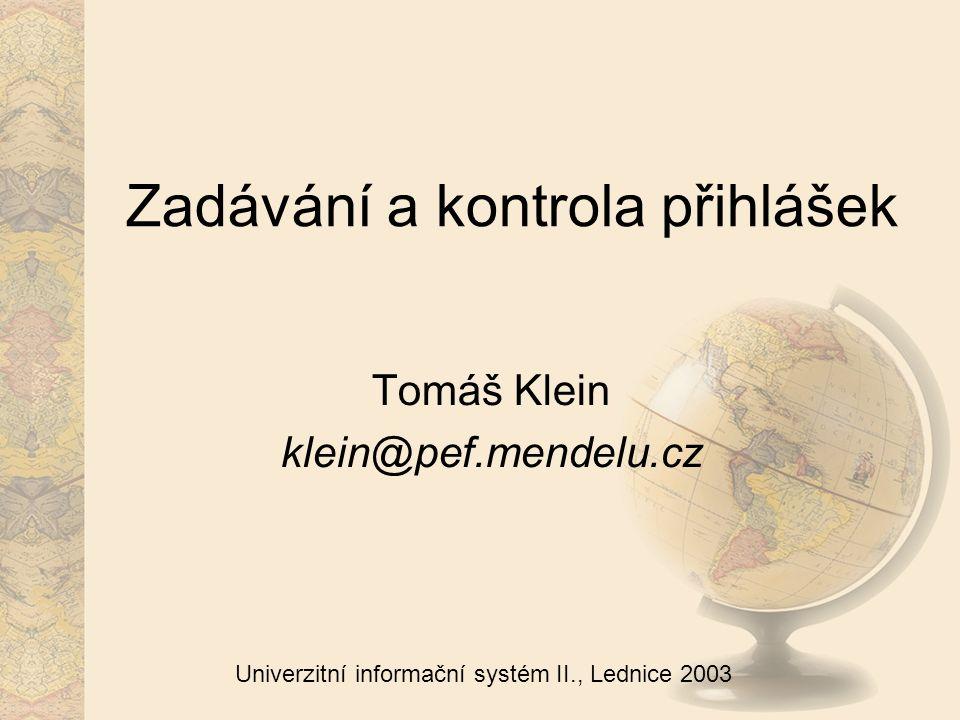 2 Univerzitní informační systém II., Lednice 2003 Obsah Zrychlené zadávání Úplné zadávání Registrační číslo Předvyplnění přihlášky Alternativní obory Preferovaný obor Hromadné dohledávání Volitelné předměty u zkoušek