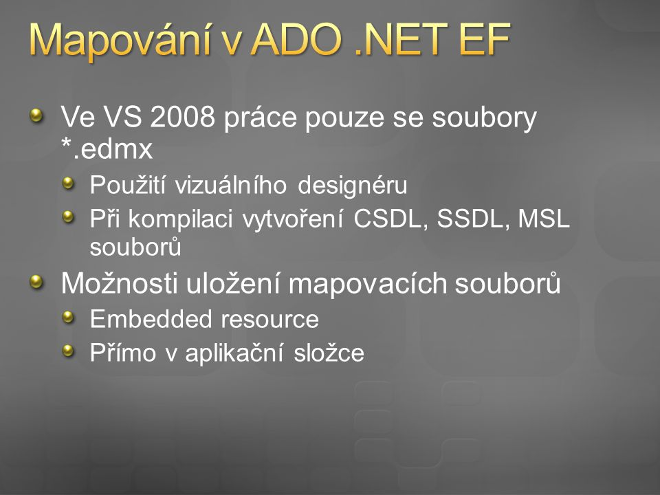 Tvorba modelu entit ve VS 2008 SP1