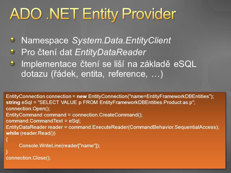 Implementace přístupu k datům pomocí Entity client
