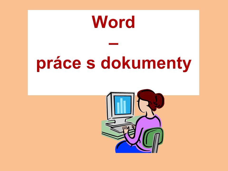 Přepínání mezi režimy zobrazení 1.Přejdete myší do pravého dolního rohu okna Wordu.