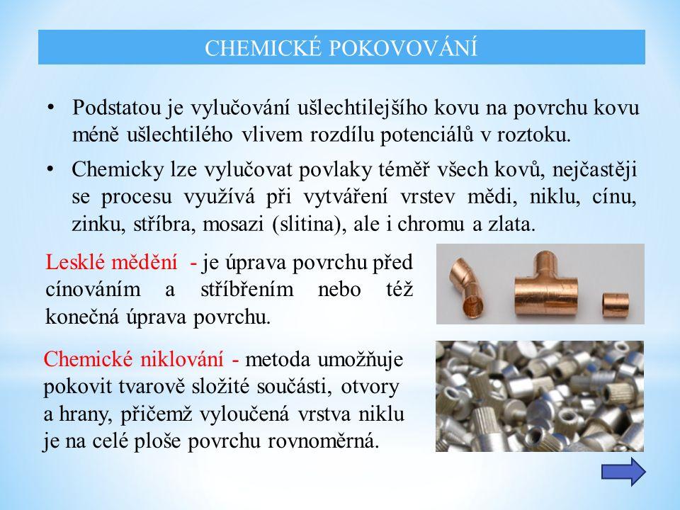 Chemické stříbření - je speciální aplikace sloužící k vytvoření elektricky vodivé vrstvy na méně ušlechtilém nebo nekovovém povrchu.