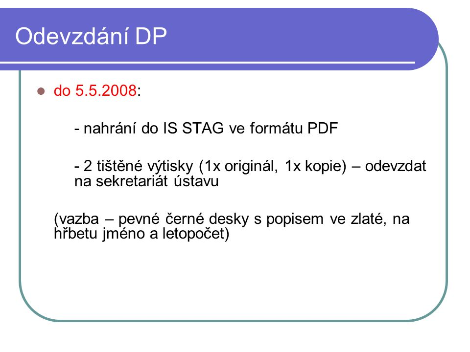 Hodnocení DP Kritérium 1.