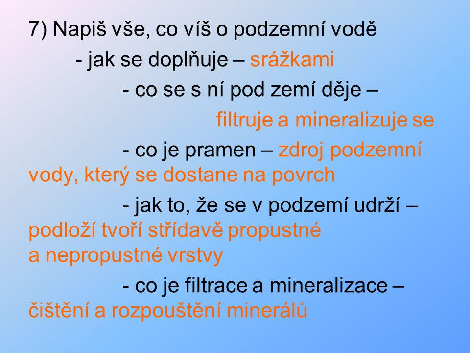 8)Co je tvrdost vody.Je určena množstvím rozpuštěných minerálních látek.