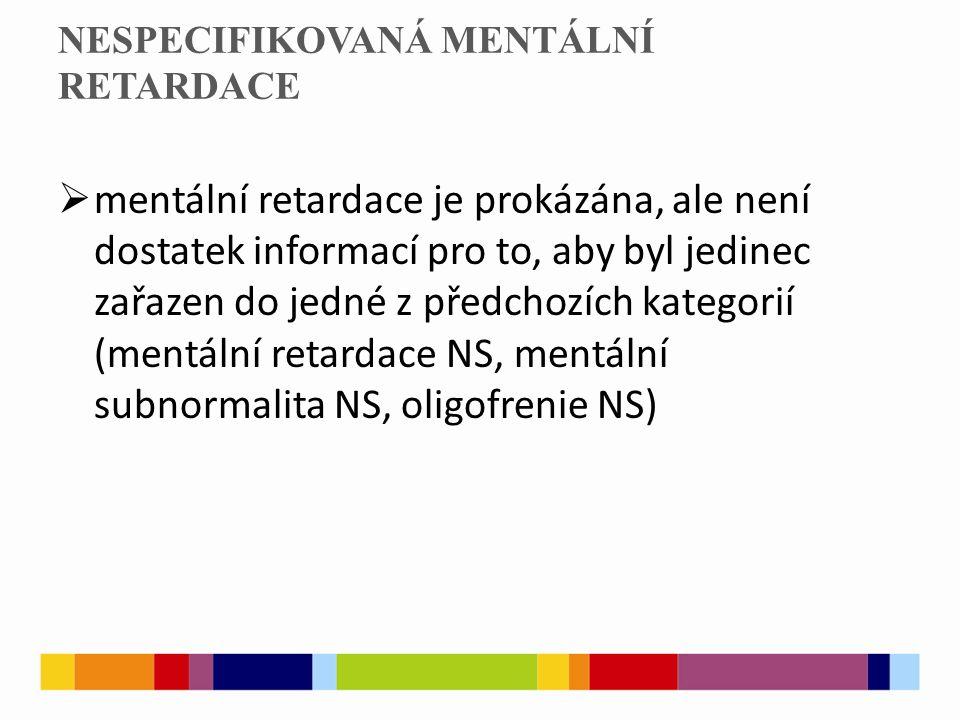 ZDROJE  ŠVARCOVÁ, Iva.Mentální retardace: vzdělávání, výchova, sociální péče.