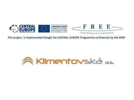 This project is implemented though the CENTRAL EUROPE Programme co-financed by the ERDF.