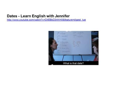 Dates - Learn English with Jennifer