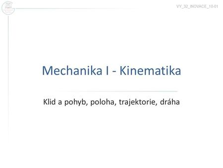 Mechanika I - Kinematika