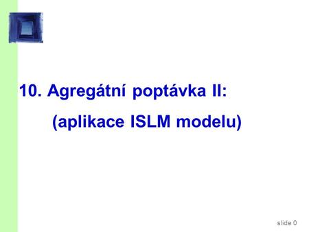 Kontext Ppt 9a zavedla model AD-AS.