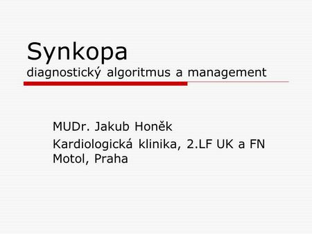 Synkopa diagnostický algoritmus a management
