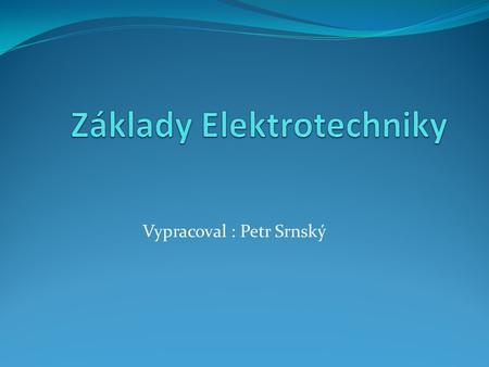 Elektrická práce a výkon
