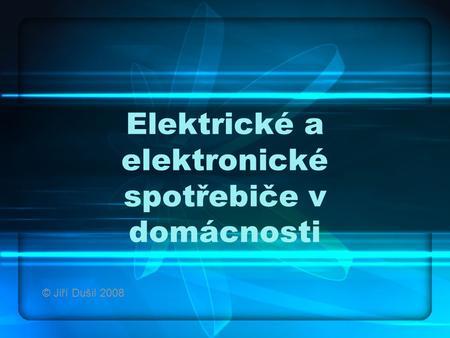 Elektrické spotřebiče v domácnosti pdf