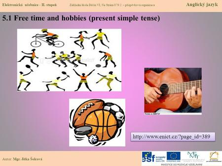5.1 Free time and hobbies (present simple tense)