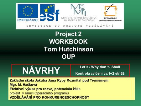 Project 2 WORKBOOK Tom Hutchinson OUP