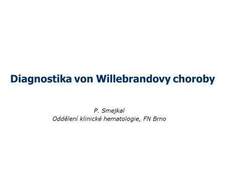Diagnostika von Willebrandovy choroby