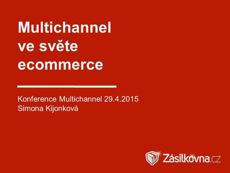 Multichannel ve světe ecommerce