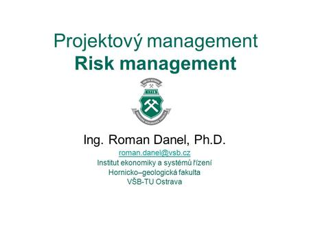 Projektový management Risk management