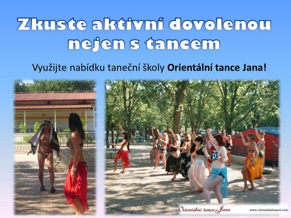 Využijte nabídku taneční školy Orientální tance Jana!