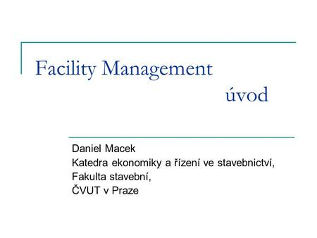 Facility Management úvod