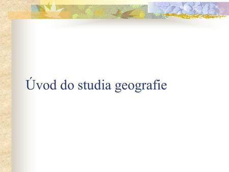 Úvod do studia geografie