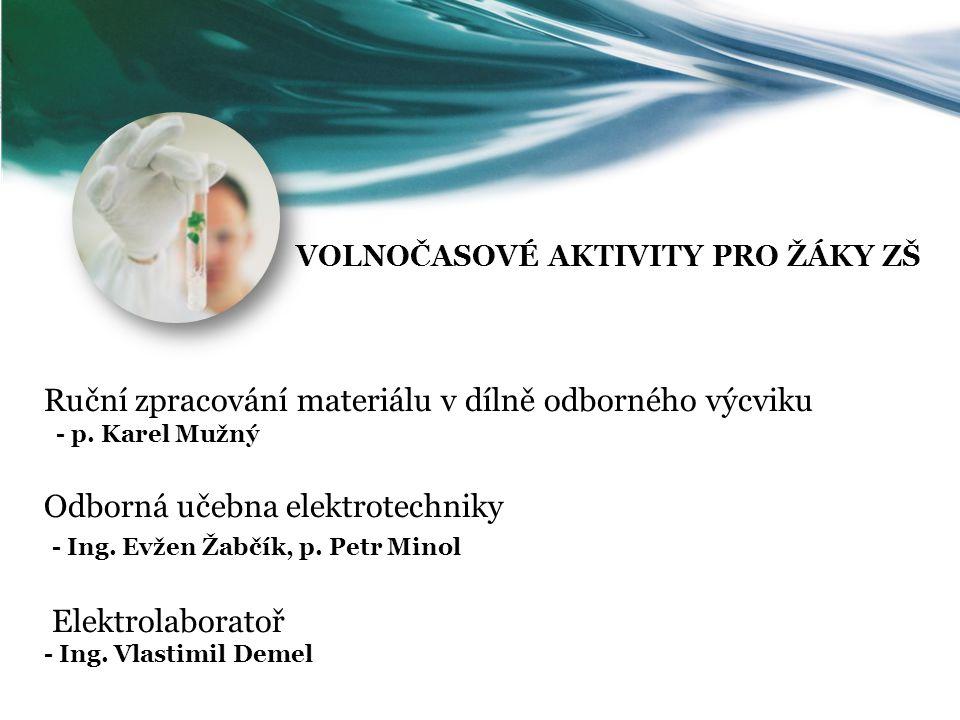 VOLNOČASOVÉ AKTIVITY PRO ŽÁKY SŠ Dílna bezkontaktního pájení - p.