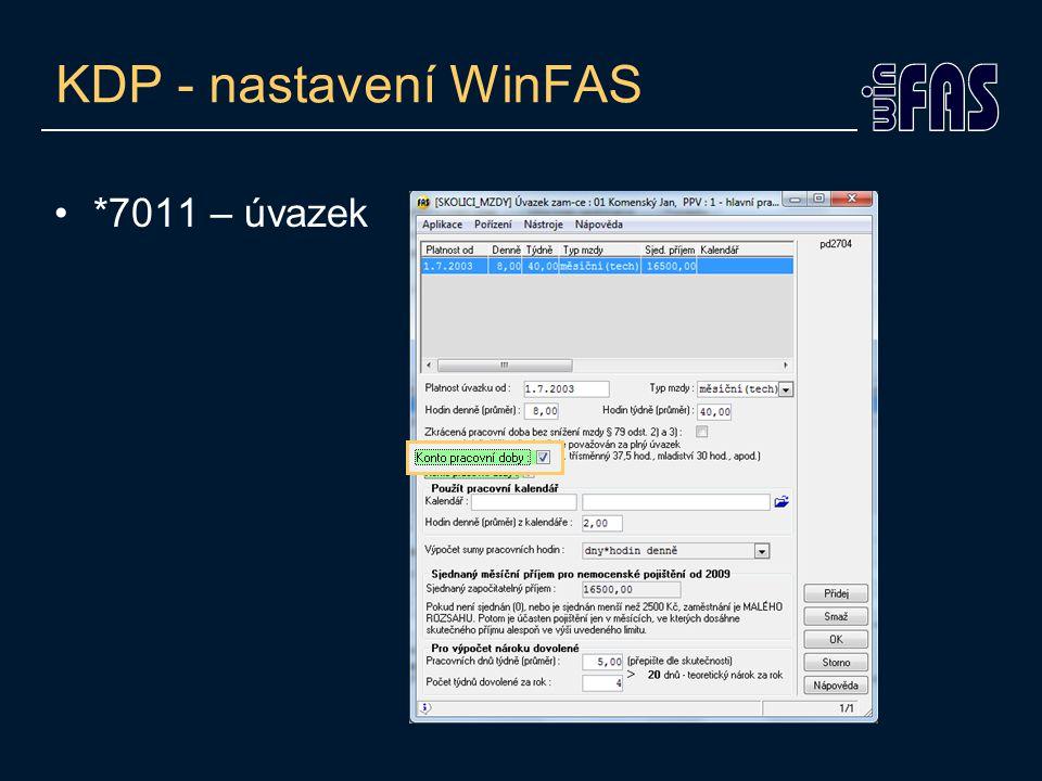 KDP - nastavení WinFAS •Aut. hrubá (*7011, *7039)