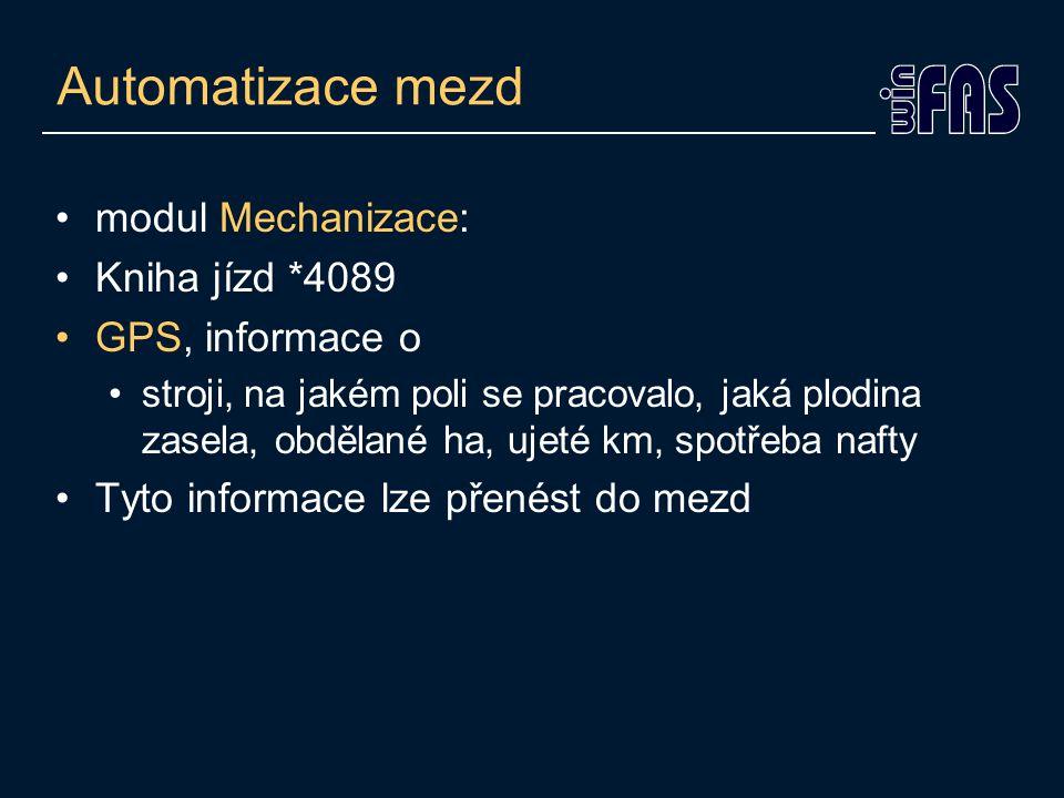 Automatizace mezd •Elektronický výkaz práce •Odsouhlasení přímým nadřízeným