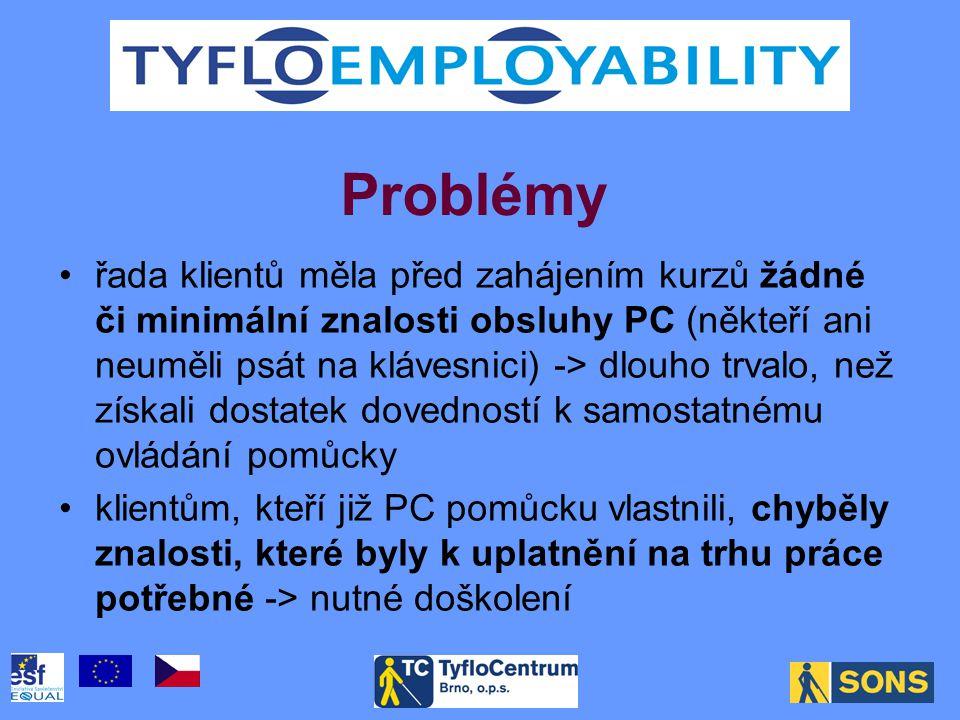 •po absolvování kurzů jsou klienti schopni pomůcku samostatně ovládat •získaná PC gramotnost některým z nich umožnila uplatnit se na trhu práce.