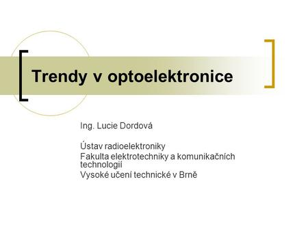 Trendy v optoelektronice