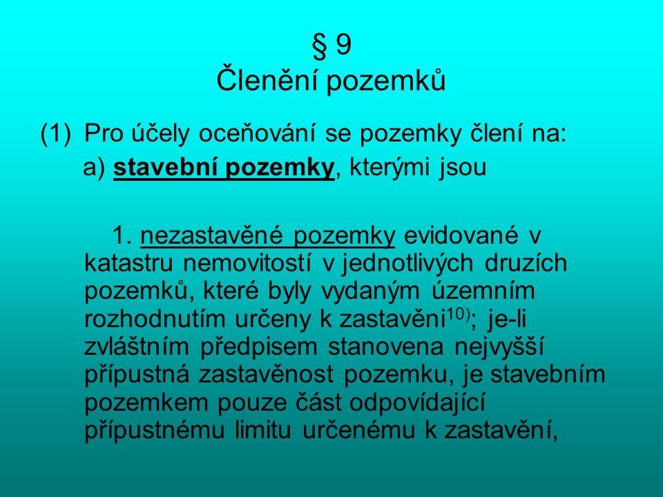 § 9 Členění pozemků 2.