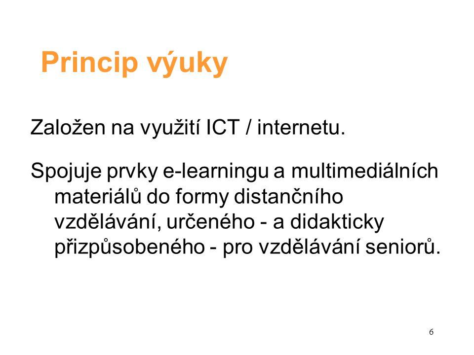 Technický princip Výukové zázemí VU3V je tvořeno LMS Moodle.
