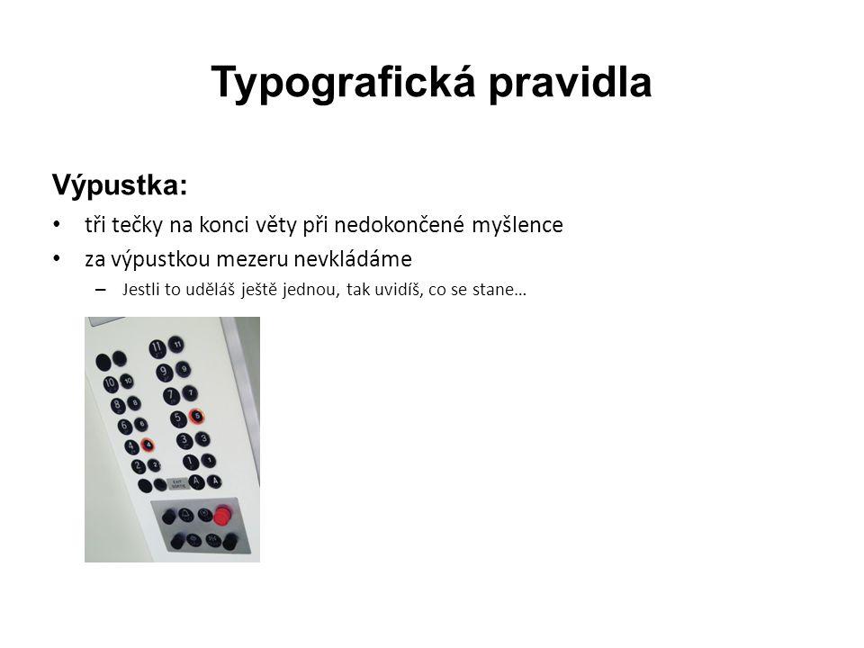 """Typografická pravidla Procento, stupeň, jednotka: • zápis bez mezery znamená jedno slovo • 10% čteme jako """"desetiprocentní • 10° čteme jako """"desetistupňový • zápis s mezerou znamená dvě slova • 10 % čteme jako """"deset procent • 10 m čteme jako """"deset metrů"""