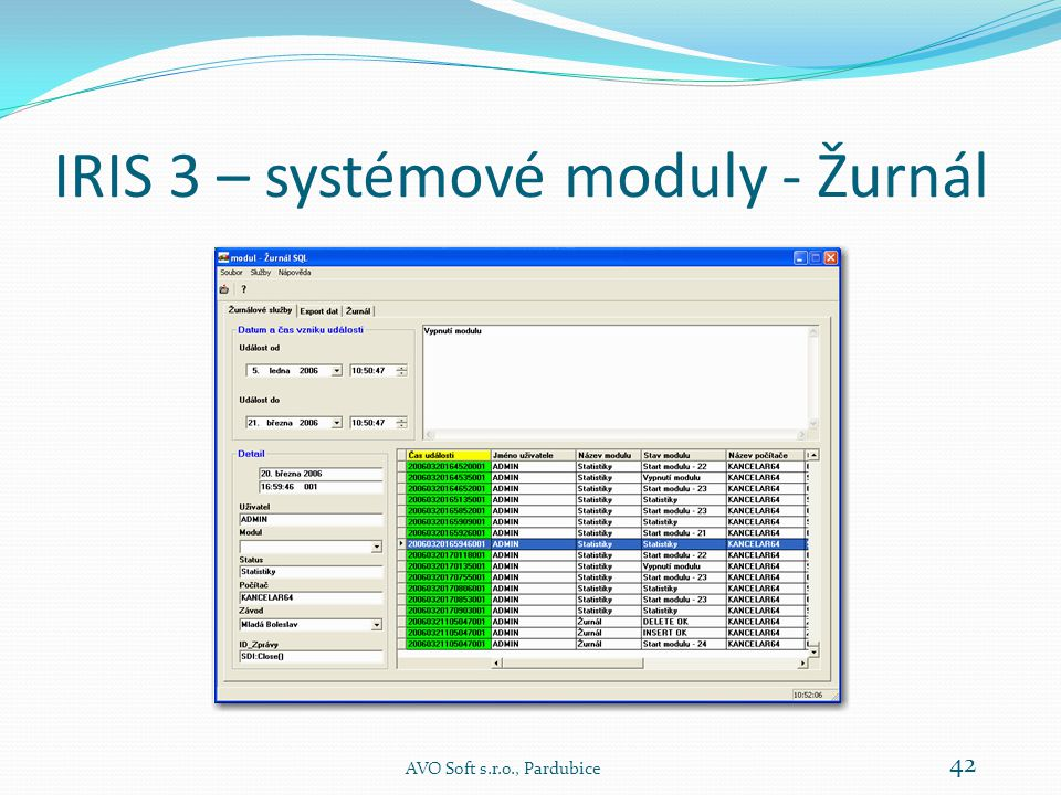 IRIS 3 – systémové moduly - Žurnál AVO Soft s.r.o., Pardubice 42