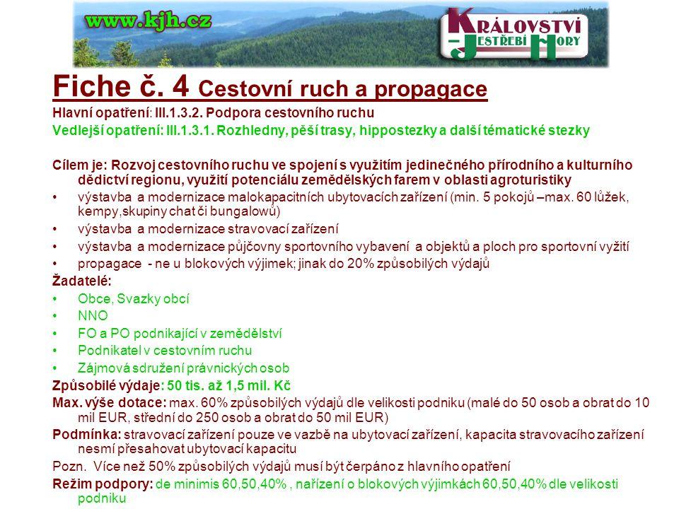Fiche č.5 Nové příležitosti pro zemědělce Hlavní opatření: III.1.1.
