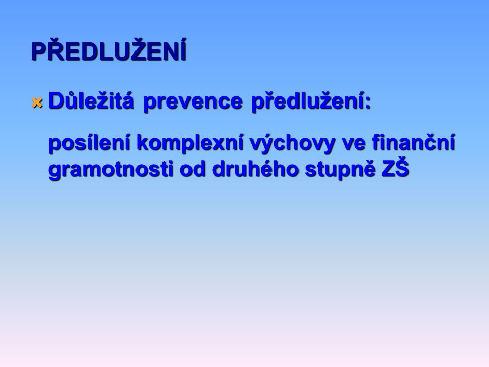 • monitoring legislativy, která souvisí s předlužením a nebo určuje vzájemné vztahy věřitelů a dlužníků (např.